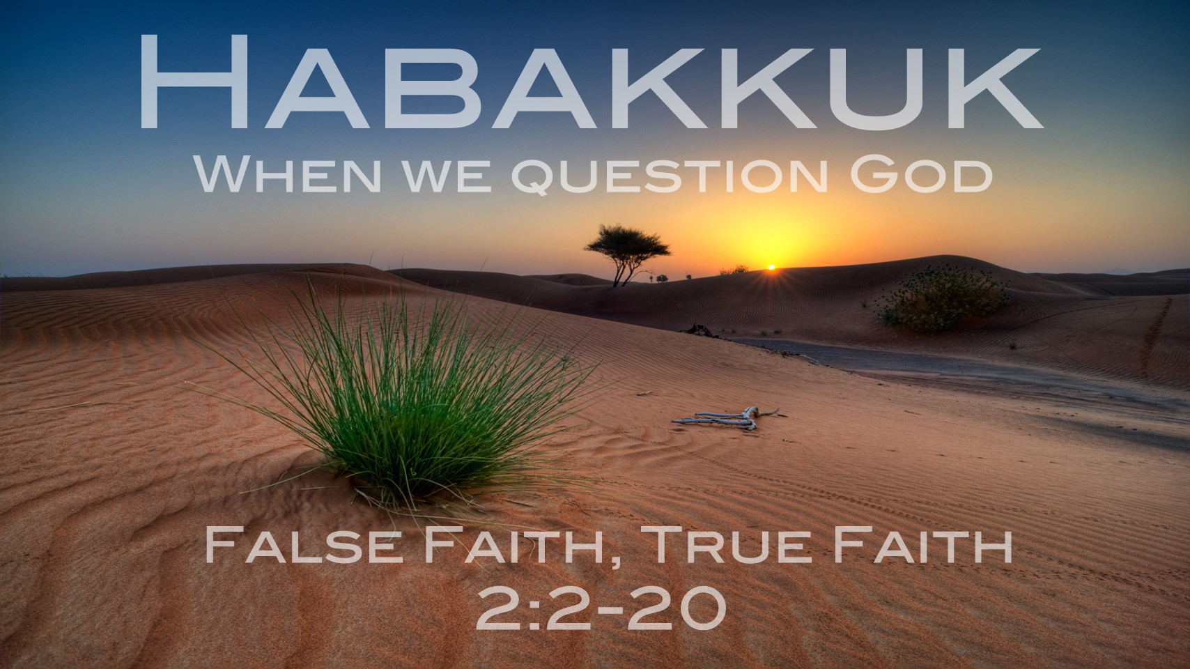 False Faith, True Faith