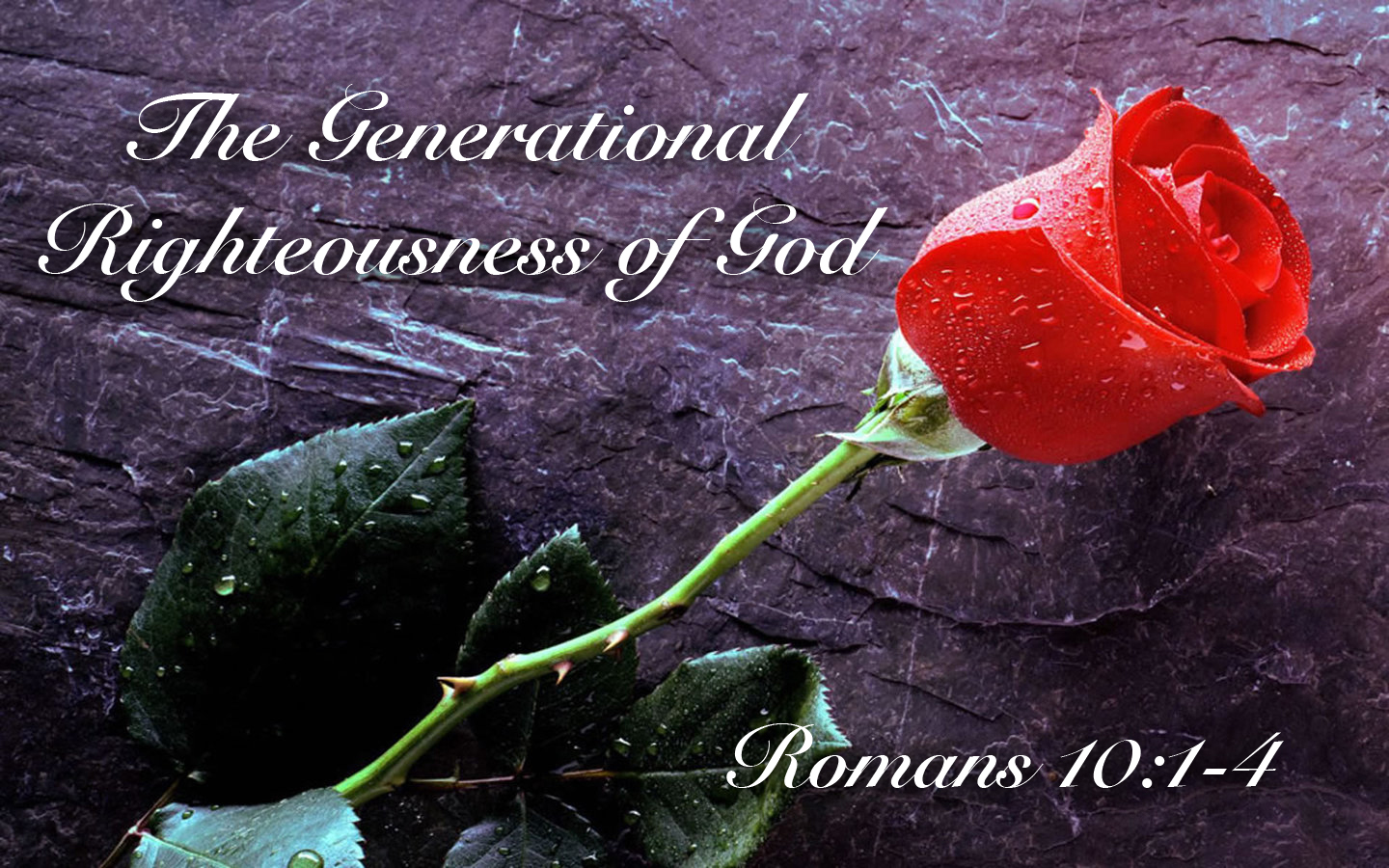 The Generational Righteousness of God