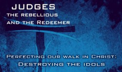 Perfecting Our Walk in Christ: Destroying the Idols