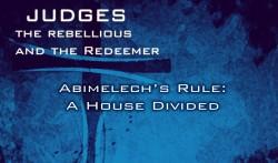 Abimelech's Rule: A House Divided