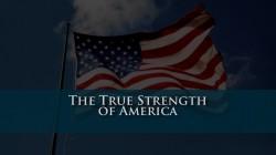 The True Strength of America