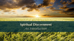Spiritual Discernment:  An Introduction