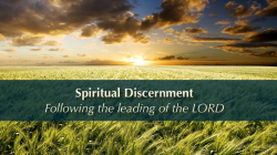 Spiritual Discernment: Following the Leading of the LORD