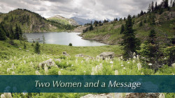 Two Women and a Message